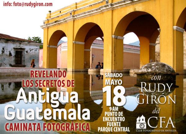 CAMINATA FOTOGRÁFICA: Revelando los secretos de Antigua Guatemala