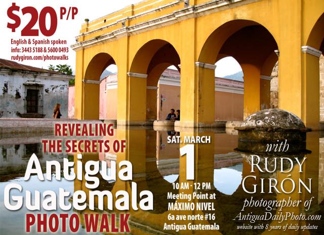 PHOTO WALK: Revealing the secrets of Antigua Guatemala, March 1, 2014