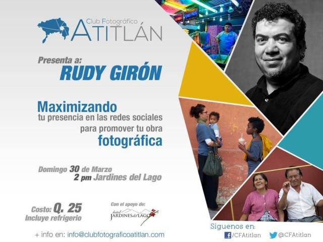 Charla sobre redes sociales y fotografía con los socios del Club Fotográfico Atitlan este domingo 30 de marzo a las 2pm