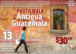 PHOTO WALK: Street Photography in Antigua Guatemala with photographer Rudy Giron, September 13, 2014