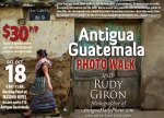 PHOTO WALK: Street Photography in Antigua Guatemala with photographer Rudy Giron, Oct. 18, 2014