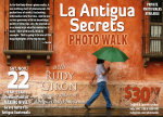 PHOTO WALK: Street Photography in Antigua Guatemala with photographer Rudy Giron, Nov. 22, 2014