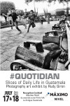 #Quotidian Photo Exhibit at Máximo Nivel Intercultural Center in Antigua Guatemala