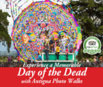 """Make your reservation for the Day of the Dead Photography Workshop and Photo Walk with Photographer Rudy Giron"